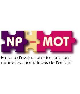 NP-MOT - Batterie d'Évaluations des Fonctions Neuro-Psychomotrices de l'enfant