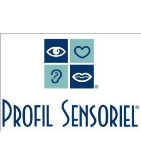 PROFIL SENSORIEL - Mesurer l'impact des troubles sensoriels de l'enfant sur sa vie quotidienne