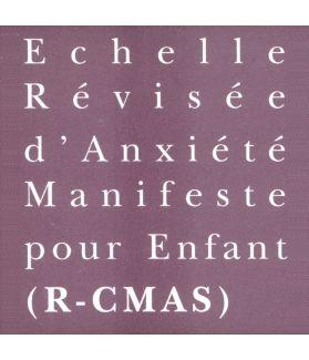 R-CMAS - Échelle d'Anxiété Manifeste pour Enfants - Révisée